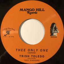 "Trish Toledo / Thee Sinseers - Thee Only One - 7"" Vinyl"