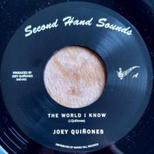 """Joey Quinones - The World I Know - 7"""" Vinyl"""