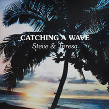 Steve & Teresa - Catching A Wave - LP Clear Vinyl