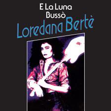 """Loredana Berte - E La Luna Busso - 7"""" Vinyl"""