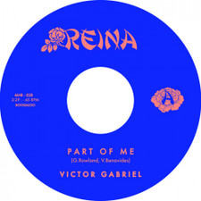 "Victor Gabriel - Part Of Me / Get This Love Outta Me - 7"" Vinyl"