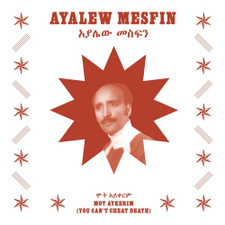 Ayalew Mesfin - Mot Aykerim (You Can't Cheat Death) - LP Vinyl