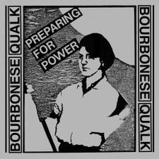 Bourbonese Qualk - Preparing For Power - LP Vinyl