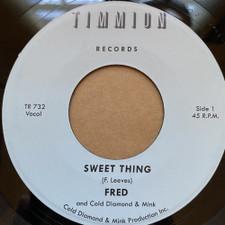"Fred & Cold Diamond & Mink - Sweet Thing - 7"" Vinyl"