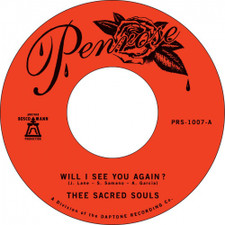 """Thee Sacred Souls - Will I See You Again? / It's Our Love - 7"""" Vinyl"""