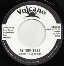 "Johnny Osbourne - In Your Eyes - 7"" Vinyl"