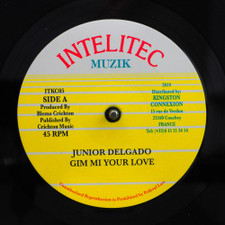 "Junior Delgado - Gim Mi Your Love - 7"" Vinyl"