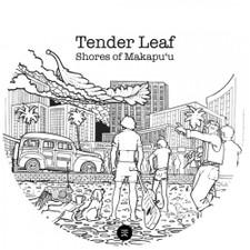 """Tender Leaf - Shores Of Makapuu / Coast To Coast - 7"""" Vinyl"""