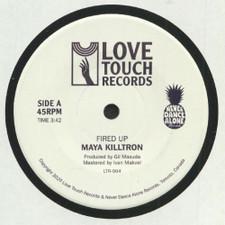 "Maya Killtron - Fired Up - 7"" Vinyl"