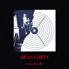 Patchwork - Mean And Dirty - LP Vinyl