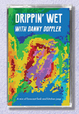 Danny Doppler - Drippin' Wet With Danny Doppler - Cassette