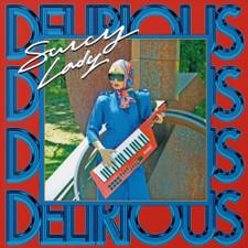 Saucy Lady - Delirious - LP Vinyl