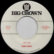 """Bobby Oroza - I Got Love / Loving Body - 7"""" Vinyl"""