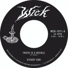 """Steady Sun - Truth Is A Needle - 7"""" Vinyl"""