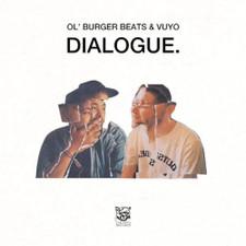 Ol' Burger Beats & Vuyo - Dialogue - LP Vinyl