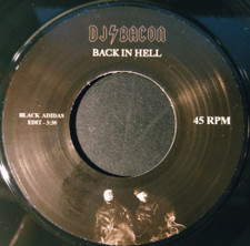 "DJ Bacon - Back In Hell - 7"" Vinyl"