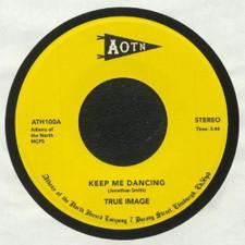 """True Image - Keep Me Dancing - 7"""" Vinyl"""