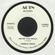 """Derrick Cross - Never Too Much - 7"""" Vinyl"""