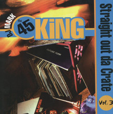 The 45 King - Straight Out of Da Crate Vol 3 - LP Vinyl
