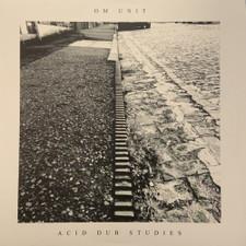 Om Unit - Acid Dub Studies - LP Vinyl