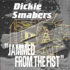 Dickie Smabers - Jammed From The Fist - 2x LP Vinyl