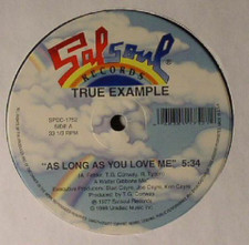 """True Example - As Long As You Love Me / Love Is Finally Coming - 12"""" Vinyl"""