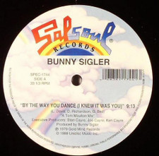 """Bunny Sigler - By The Way You Dance (I Knew It Was You) - 12"""" Vinyl"""