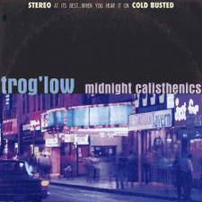 Trog'low - Midnight Calisthenics - LP Vinyl