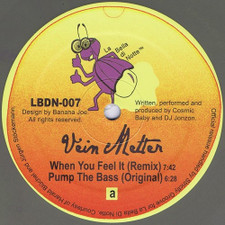 "Vein Melter - When You Feel It / Pump The Bass - 12"" Vinyl"