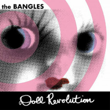 The Bangles - Doll Revolution - 2x LP Colored Vinyl