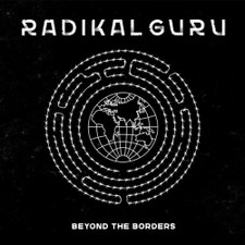 Radikal Guru - Beyond The Borders - 2x LP Vinyl
