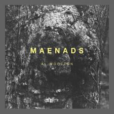 "Al Wootton - Maenads - 12"" Vinyl"