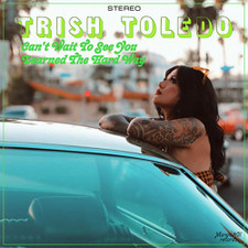 """Trish Toledo - Can't Wait To See You - 7"""" Colored Vinyl"""