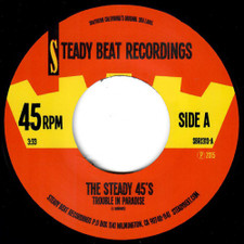 "The Steady 45's - Trouble In Paradise - 7"" Vinyl"
