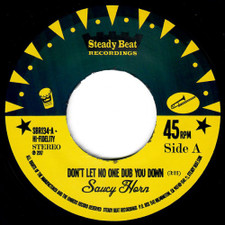 "Saucy Horn - Don't Let No One Dub You Down - 7"" Vinyl"