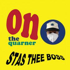 Stas Thee Boss - On The Quarner - LP Colored Vinyl
