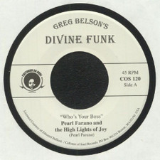 """Pearl Farano & The High Lights Of Joy / Zella Jackson - Who's The Boss / Days Are Just Like People - 7"""" Vinyl"""