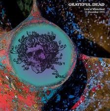 The Grateful Dead - Live At Winterland 31 December 1971 - LP Vinyl