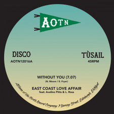 "East Coast Love Affair - Without You - 12"" Vinyl"