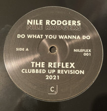 """Nile Rodgers - Do What You Wanna Do (The Reflex Remixes) - 12"""" Vinyl"""
