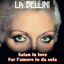 "La Bellini - Satan In Love - 7"" Vinyl"