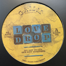 """Love Drop - We Got To Get Our Shit Together - 12"""" Vinyl"""