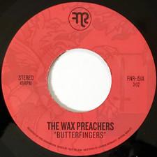 """The Wax Preachers - Butterfingers - 7"""" Vinyl"""