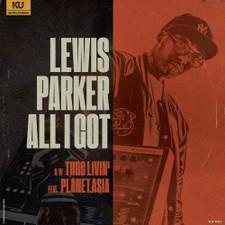"""Lewis Parker - All I Got - 12"""" Vinyl"""