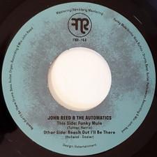 "John Reed & The Automatics - Funky Mule - 7"" Vinyl"