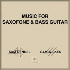 Sam Gendel & Sam Wilkes - Music For Saxofone & Bass Guitar - LP Vinyl