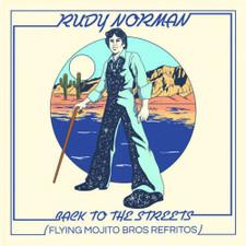 "Rudy Norman - Back To The Streets (Flying Mojito Bros Refritos) - 12"" Vinyl"