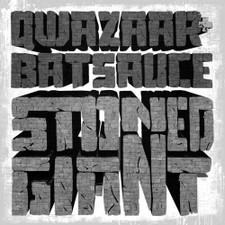 Qwazaar + Batsauce - Stoned Giant - LP Colored Vinyl