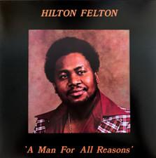 Hilton Felton - A Man For All Reasons RSD - LP Vinyl