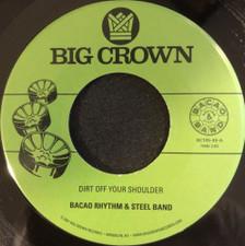 "Bacao Rhythm & Steel Band - Dirt Off Your Shoulder - 7"" Vinyl"